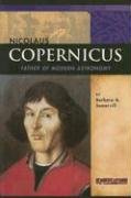 9780756510589: Nicolaus Copernicus: Father of Modern Astronomy (Signature Lives: Scientific Revolution series)