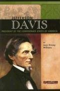 Jefferson Davis: President of the Confederate States of America (Signature Lives: Civil War Era): ...