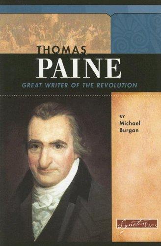 Thomas Paine: Great Writer of the Revolution (Signature Lives: Revolutionary War Era series): ...