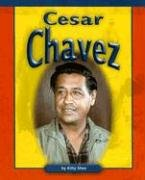 Cesar Chavez (Compass Point Early Biographies): Shea, Kitty