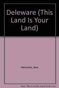 9780756514136: Delaware (This Land is Your Land series)