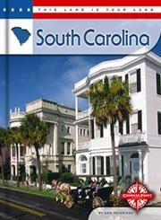 9780756514464: South Carolina (This Land is Your Land series)