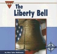 9780756514600: The Liberty Bell (Let's See Library - Our Nation series)