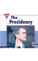 9780756514679: The Presidency (Let's See Library - Our Nation)