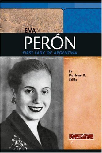 9780756515850: Eva Peron: First Lady of Argentina