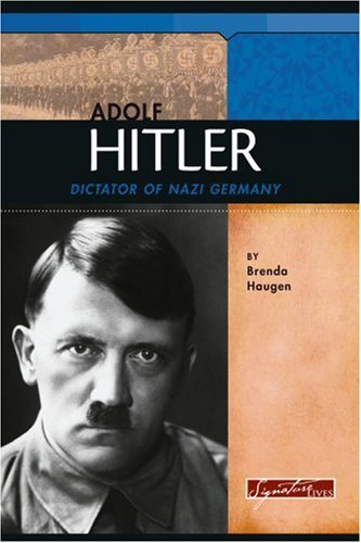 9780756515898: Adolf Hitler: Dictator of Nazi Germany (Signature Lives: Modern World)
