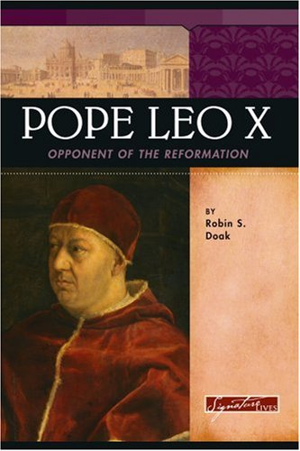 9780756515942: Pope Leo X: Opponent of the Reformation