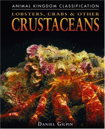 9780756516123: Lobsters, Crabs, and Other Crustaceans (Animal Kingdom Classification)