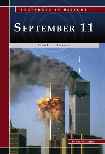 9780756516208: September 11: Attack on America (Snapshots in History)