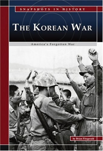 9780756516253: The Korean War: America's Forgotten War (Snapshots in History)