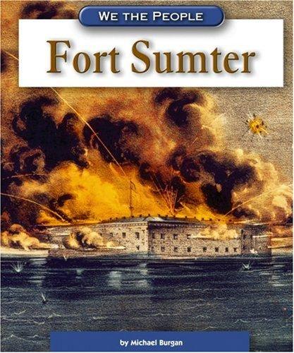 9780756516291: Fort Sumter (We the People: Civil War Era)