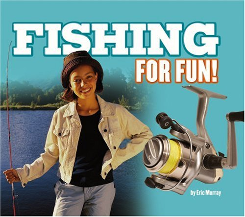Fishing for Fun!: Eric Murray