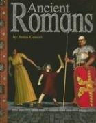 Ancient Romans (Ancient Civilizations) (9780756517595) by Ganeri, Anita