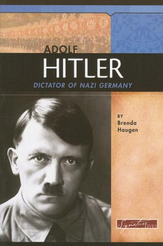 9780756517977: Adolf Hitler: Dictator of Nazi Germany (Signature Lives: Modern World)