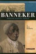 9780756518059: Benjamin Banneker: American Scientific Pioneer (Signature Lives: Revolutionary War Era series)