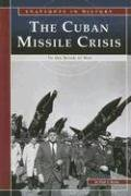 9780756518196: The Cuban Missile Crisis: To the Brink of War (Snapshots in History)
