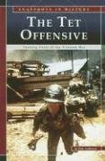 9780756518240: The Tet Offensive: Turning Point of the Vietnam War (Snapshots in History)