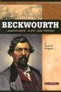 9780756518462: James Beckwourth: Mountaineer, Scout and Pioneer (Signature Lives: American Frontier Era series)