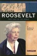 9780756518561: Eleanor Roosevelt: First Lady of the World (Signature Lives: Modern America series)