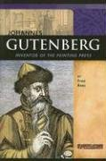 Johannes Gutenberg: Inventor of the Printing Press (Signature Lives: Renaissance Era series) (0756518628) by Rees; Fran