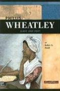 Phillis Wheatley: Slave and Poet (Signature Lives: Revolutionary War Era series): Robin S. Doak