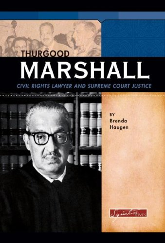 9780756518776: Thurgood Marshall: Civil Rights Lawyer and Supreme Court Justice (Signature Lives: Modern America)