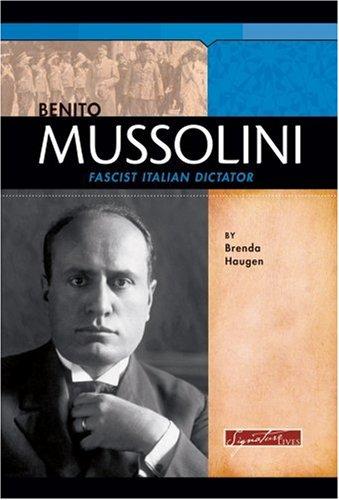 9780756518929: Benito Mussolini: Fascist Italian Dictator (Signature Lives: Modern World)