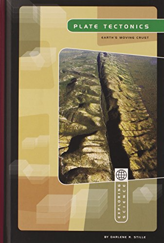 9780756519575: Plate Tectonics: Earth's Moving Crust (Exploring Science: Earth Science)