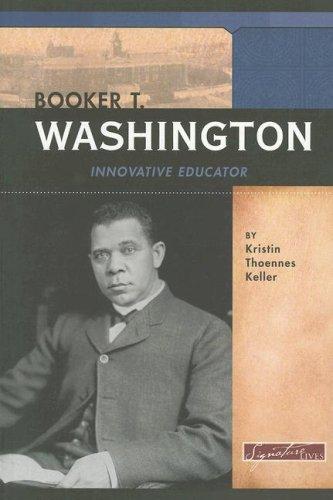 9780756519858: Booker T. Washington: Innovative Educator (Signature Lives: Modern America)