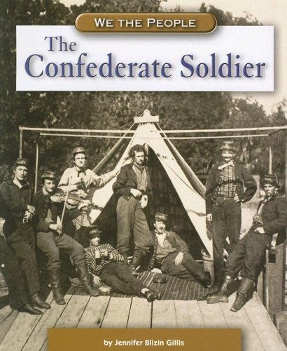 9780756520373: The Confederate Soldier (We the People: Civil War Era)