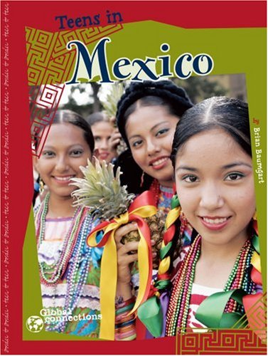 9780756520649: Teens in Mexico (Global Connections)