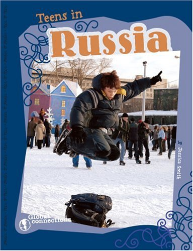 9780756520656: Teens in Russia (Global Connections)