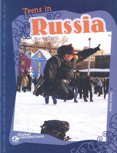 9780756520731: Teens in Russia (Global Connections series)