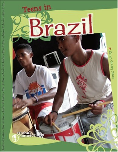 9780756524425: Teens in Brazil (Global Connections)