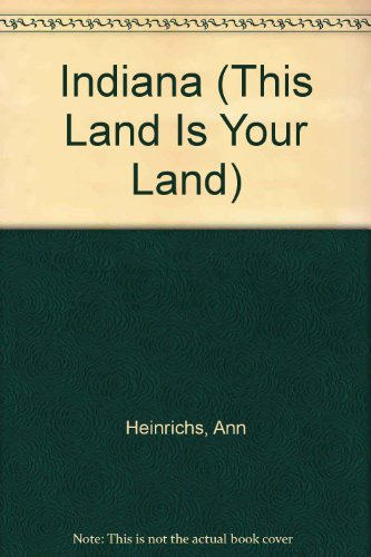 9780756530303: Indiana (This Land Is Your Land)