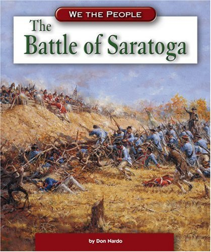 9780756533427: The Battle of Saratoga (We the People: Revolution and the New Nation)