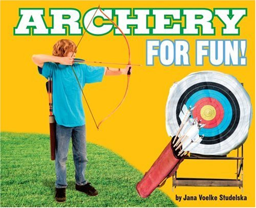 9780756533908: Archery for Fun! (For Fun!: Sports)
