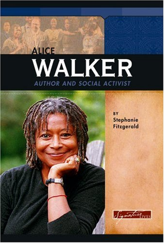 9780756534745: Alice Walker: Author and Social Activist (Signature Lives: Modern America)