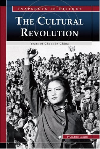 9780756534837: The Cultural Revolution: Years of Chaos in China (Snapshots in History)