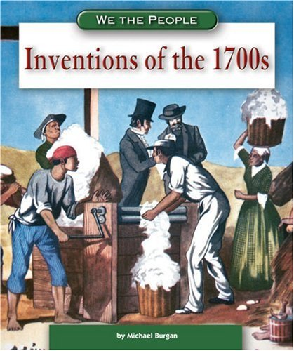 9780756536381: Inventions of the 1700s (We the People: Revolution and the New Nation)