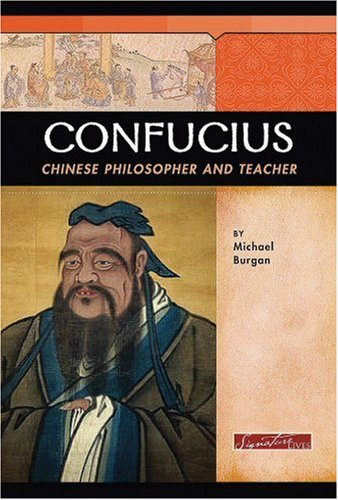 9780756538323: Confucius: Chinese Philosopher and Teacher (Signature Lives: Ancient World)