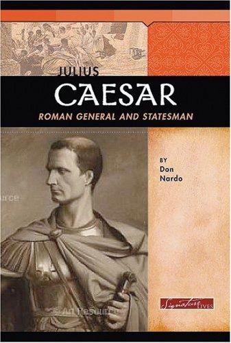 9780756538347: Julius Caesar: Roman General and Statesman (Signature Lives: Ancient World)