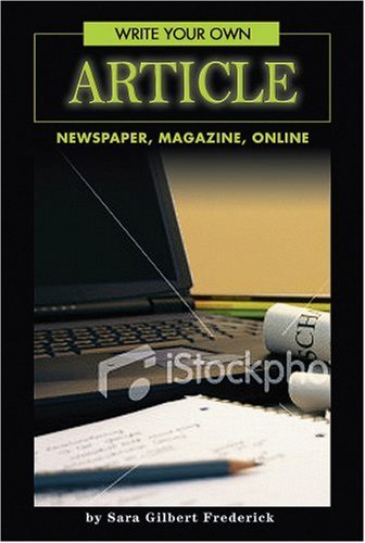 9780756538552: Write Your Own Article: Newspaper, Magazine, Online