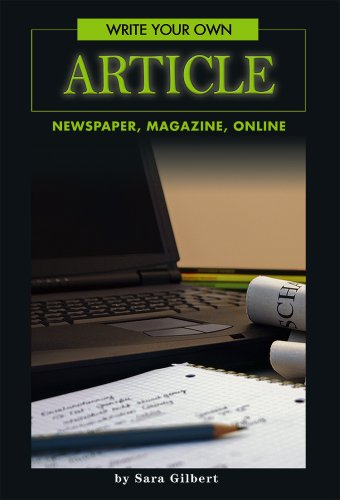 9780756539450: Write Your Own Article: Newspaper, Magazine, Online