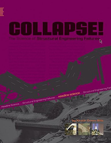 9780756540616: Collapse!: The Science of Structural Engineering Failures (Headline Science)