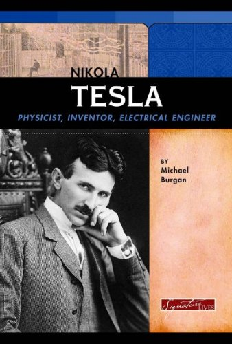 9780756540869: Nikola Tesla: Physicist, Inventor, Electrical Engineer (Signature Lives: Modern America)