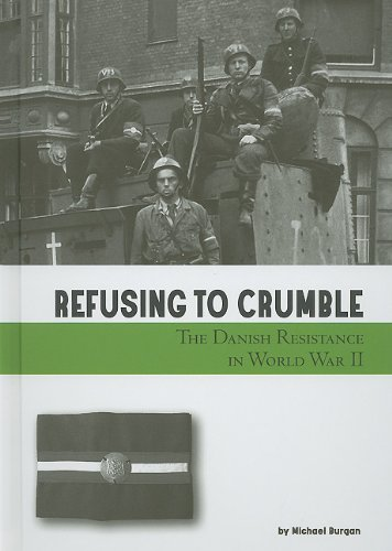 9780756542986: Refusing to Crumble: The Danish Resistance in World War II (Taking a Stand)