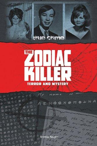 9780756543570: The Zodiac Killer: Terror and Mystery (True Crime)