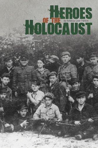 Heroes of the Holocaust: Rebecca Love Fishkin