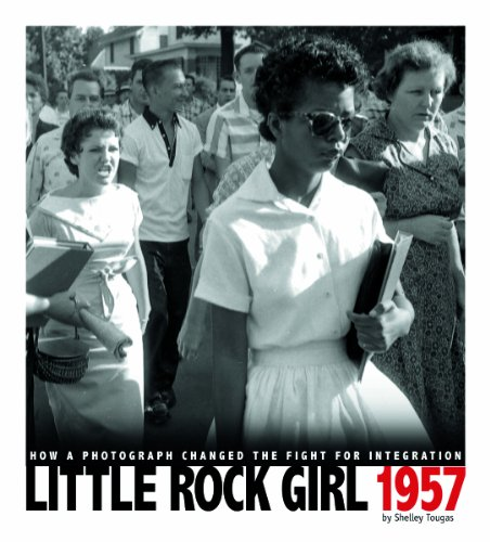 9780756544409: Little Rock Girl 1957: How a Photograph Changed the Fight for Integration (Captured History)
